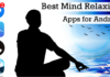 Best Mind Relaxing Apps for Android - theandroidportal.com