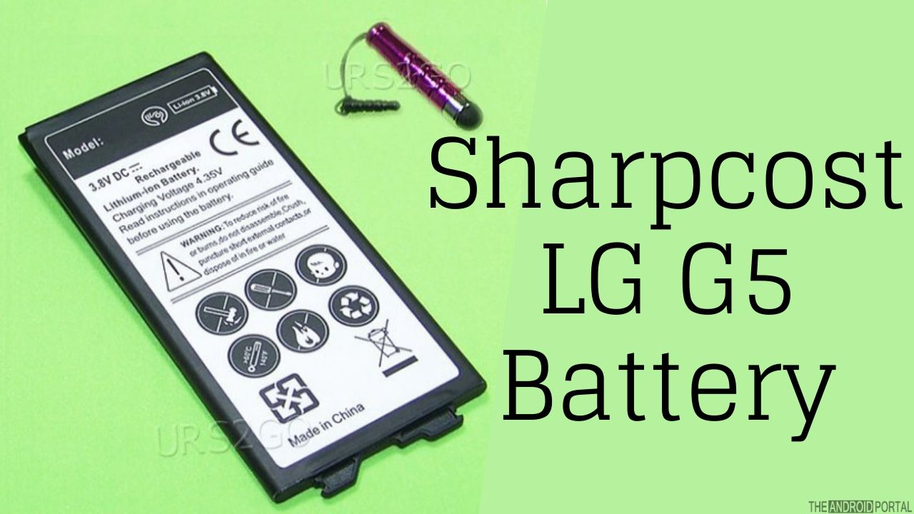 Sharpcost LG G5 Battery