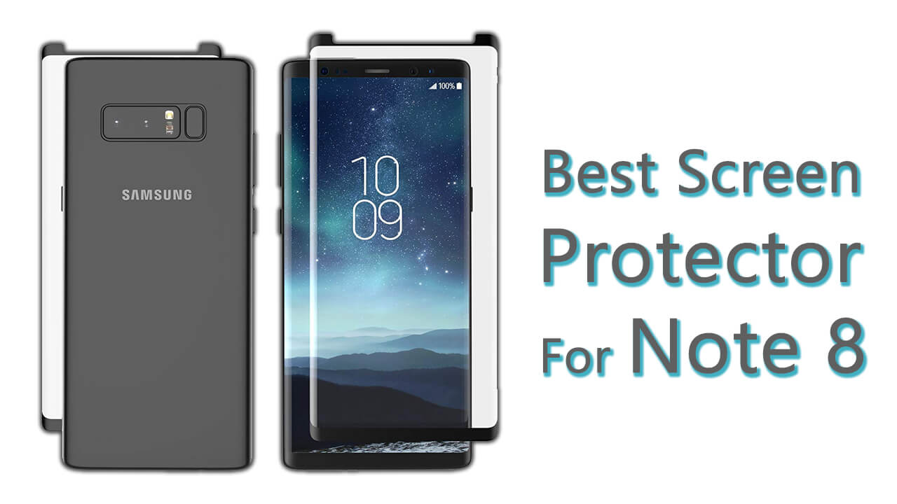 Best Screen Protector For Note 8