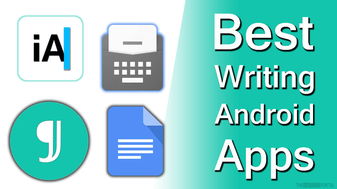 Best Writing Apps for Android - TheAndroidPortal