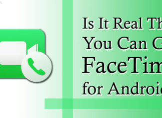 Is It Real That You Can Get FaceTime for Android