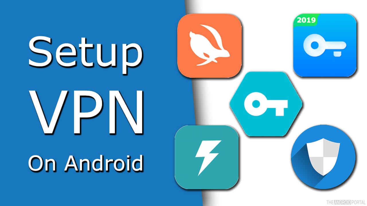 What's VPN And How To Setup A VPN On Android Free?