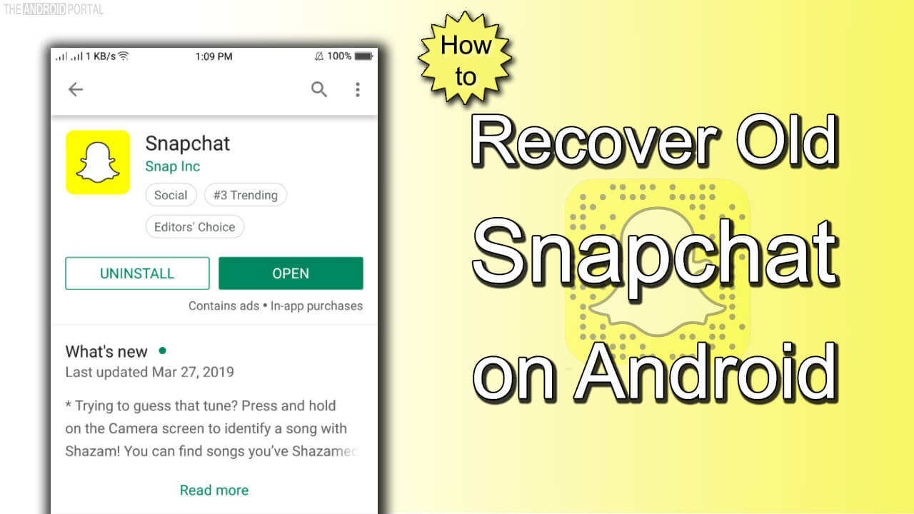 Recover Old SnapChat and Disable SnapChat Update - TheAndroidPortal