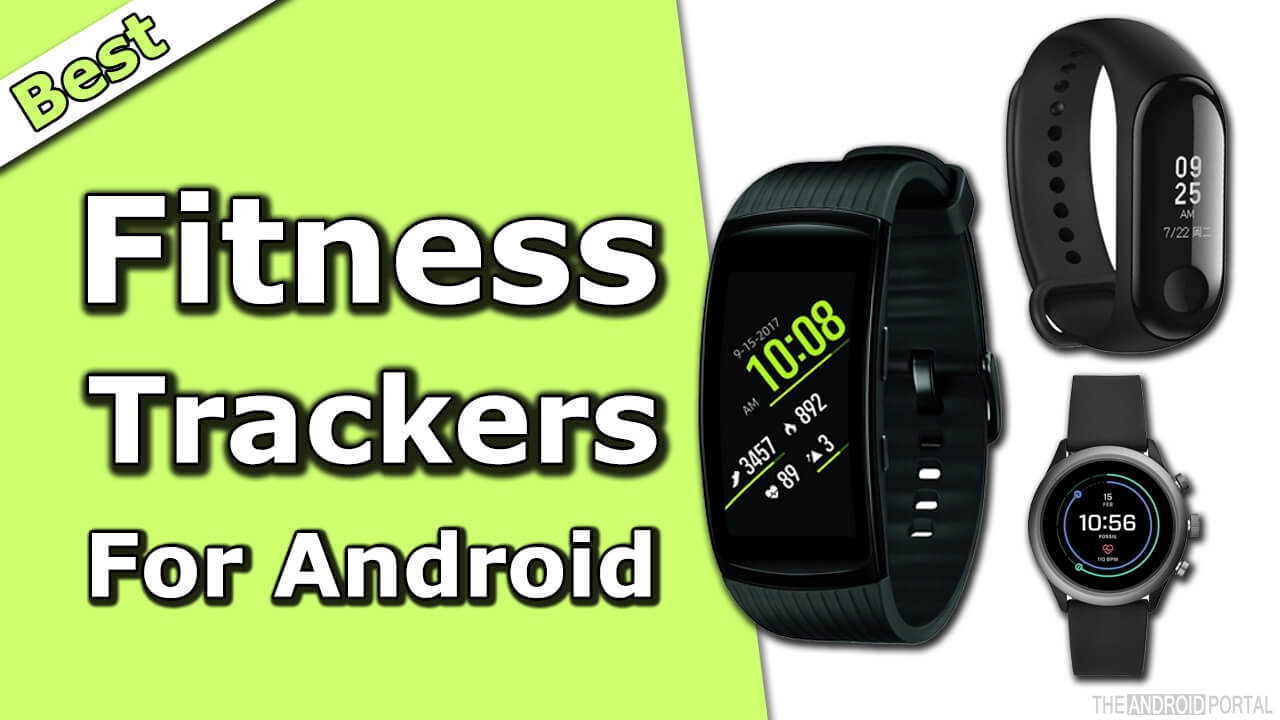 4eed875587e0 Best Fitness Trackers For Android in 2019