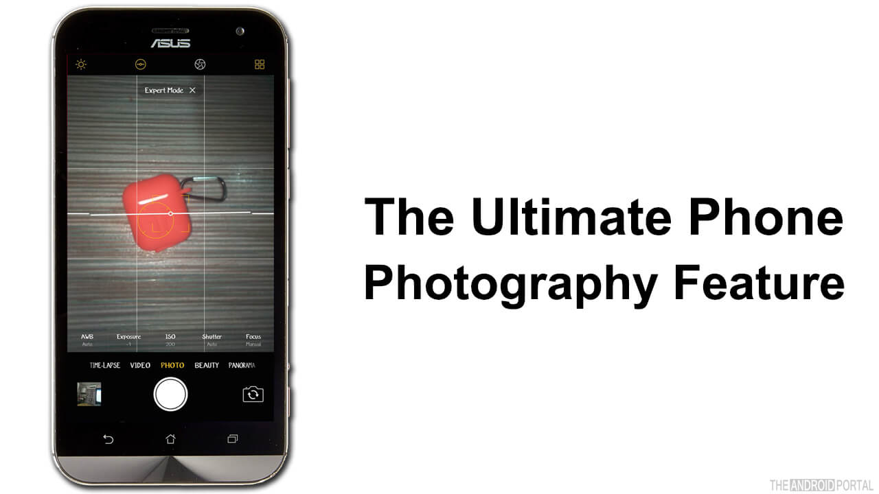 The Ultimate Phone Photography Feature
