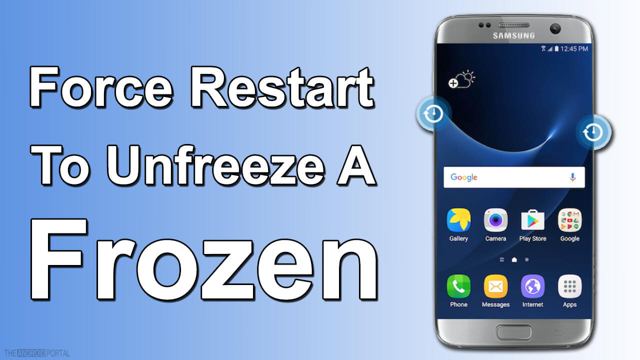 Force Restart To Unfreeze A Frozen Android Phone