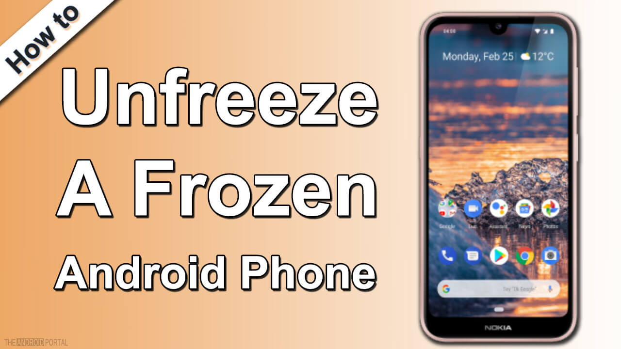 How To Unfreeze A Frozen Android Phone