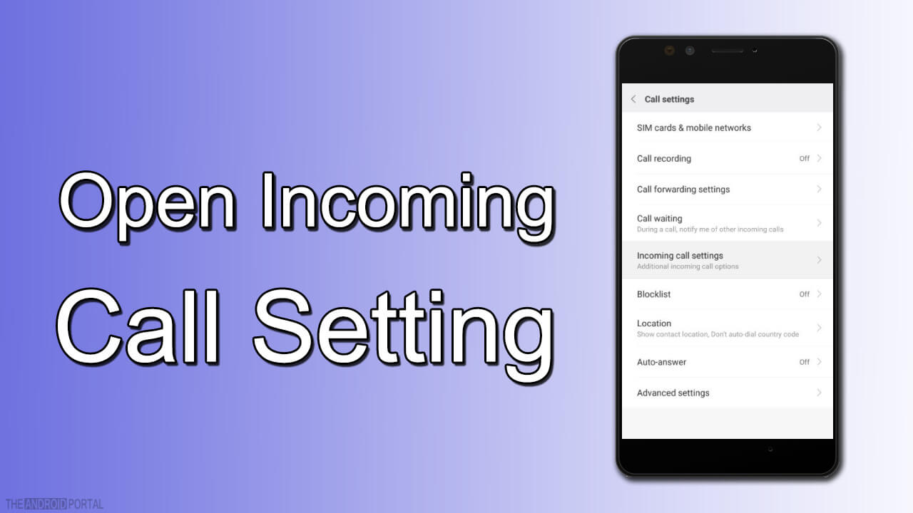 Open Incoming Call Setting