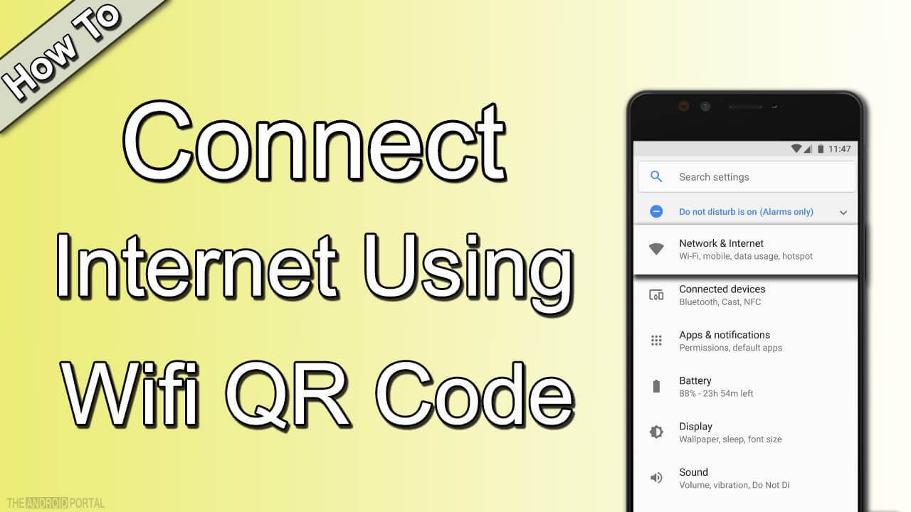 How to Connect Internet Using Wifi QR Code on Android?