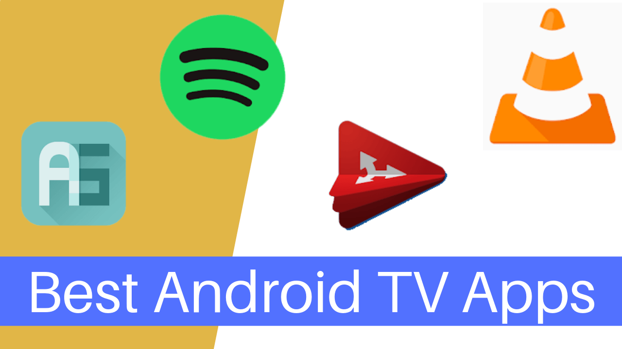 10 Best Android TV Apps That Everyone Should Have Installed