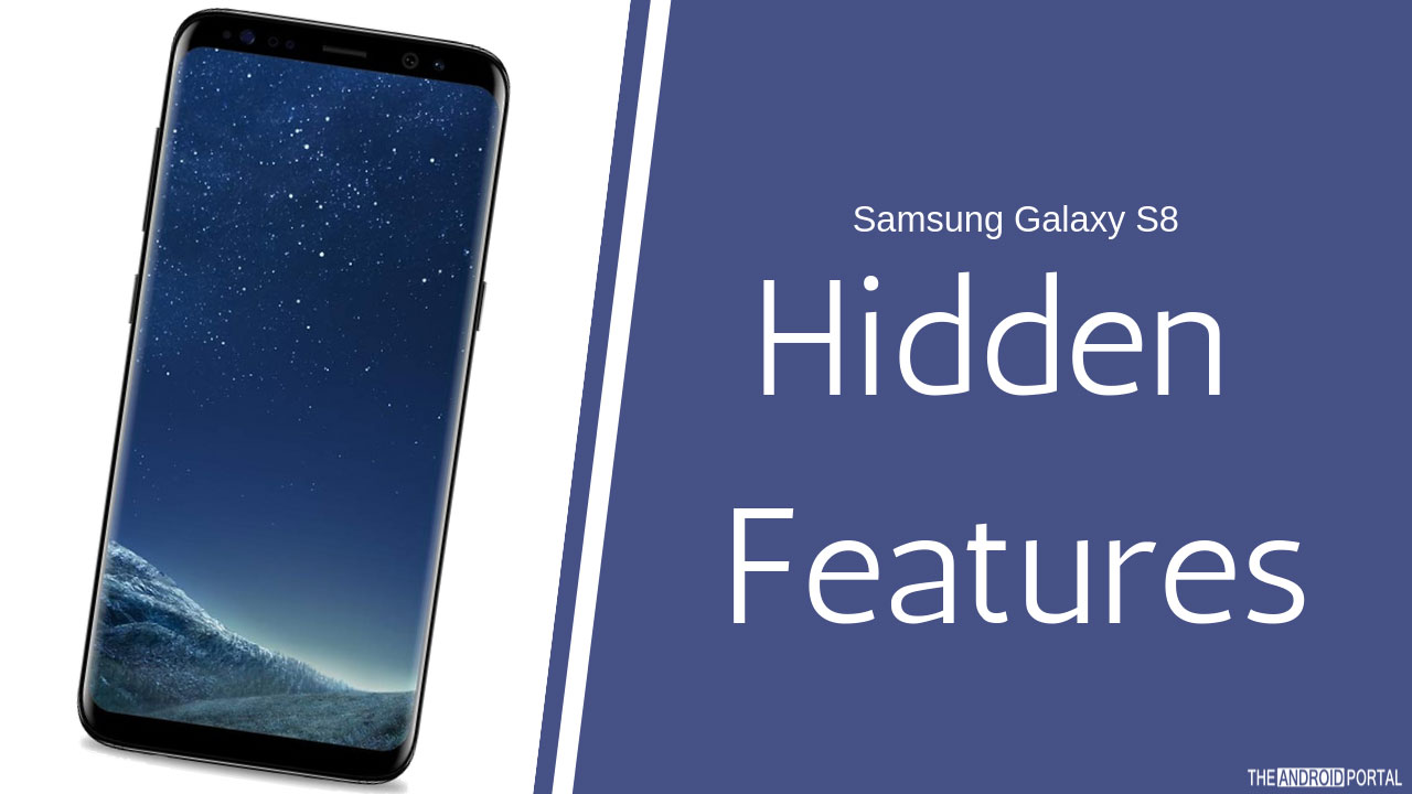 Androidportal cool samsung galaxy s8 hidden features you should know