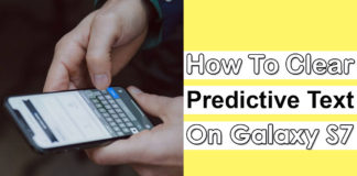How To Clear Predictive Text On Samsung Galaxy S7