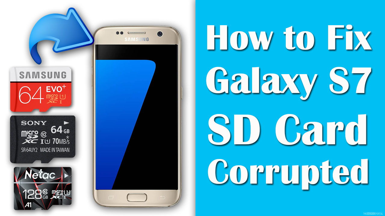 How to Fix Galaxy S7 SD Card Corrupted.