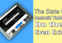 The State of Android Tablets - Do they Even Exist