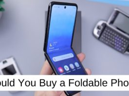 Should You Buy a Foldable Phone in 2020_