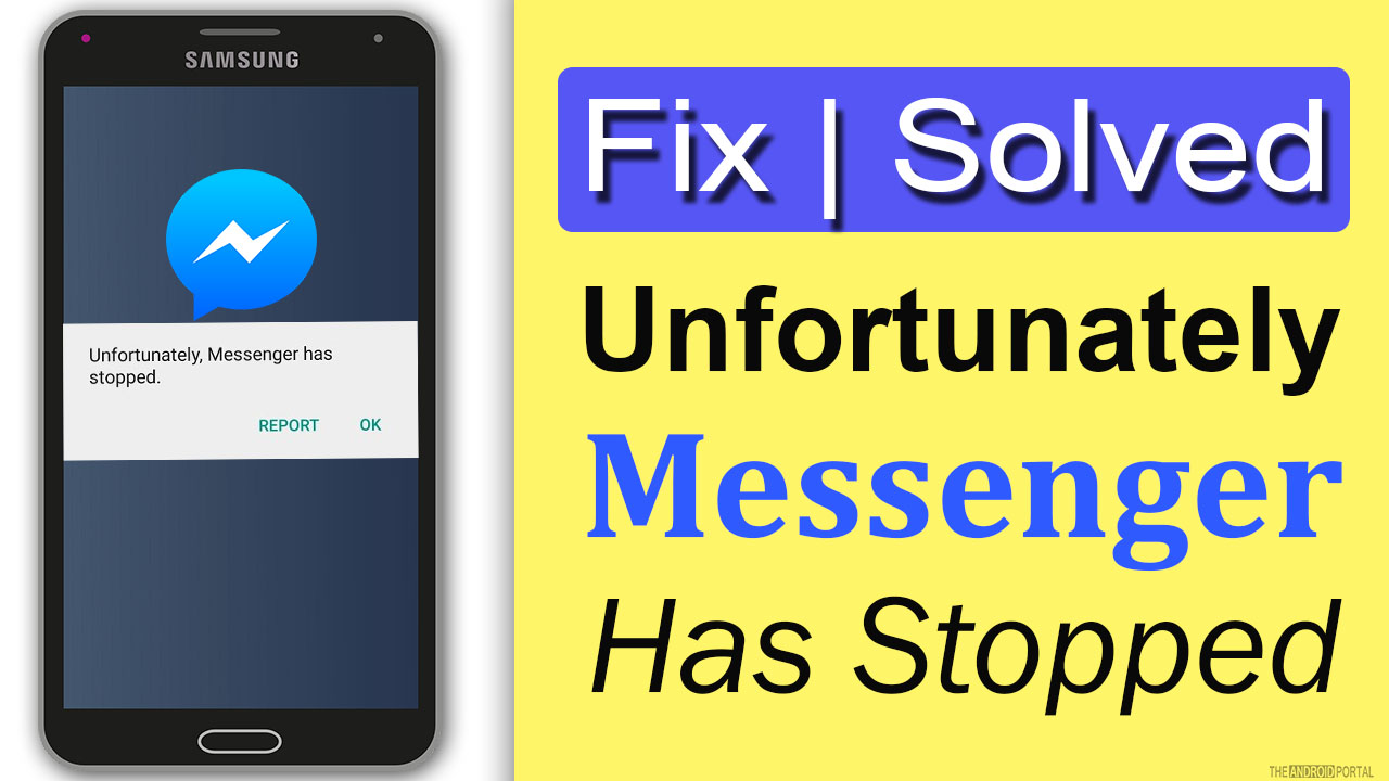 (FIXED) Unfortunately, Messenger Has Stopped.