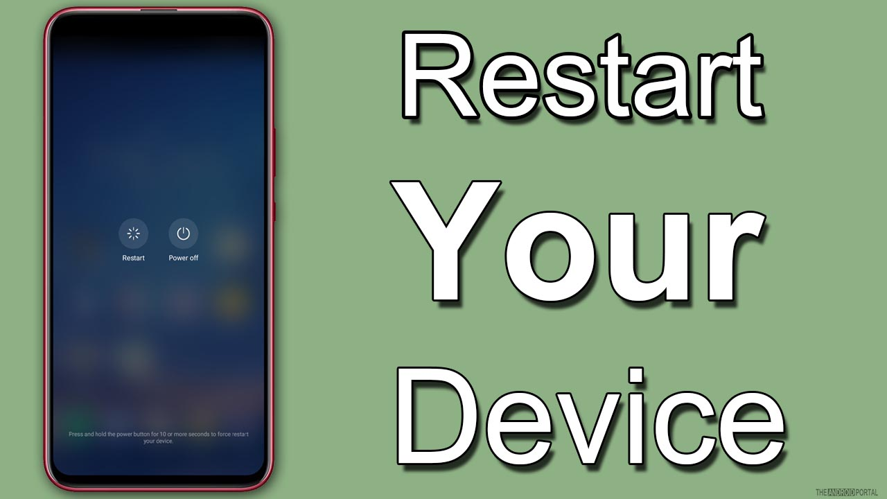 Restart Your Device