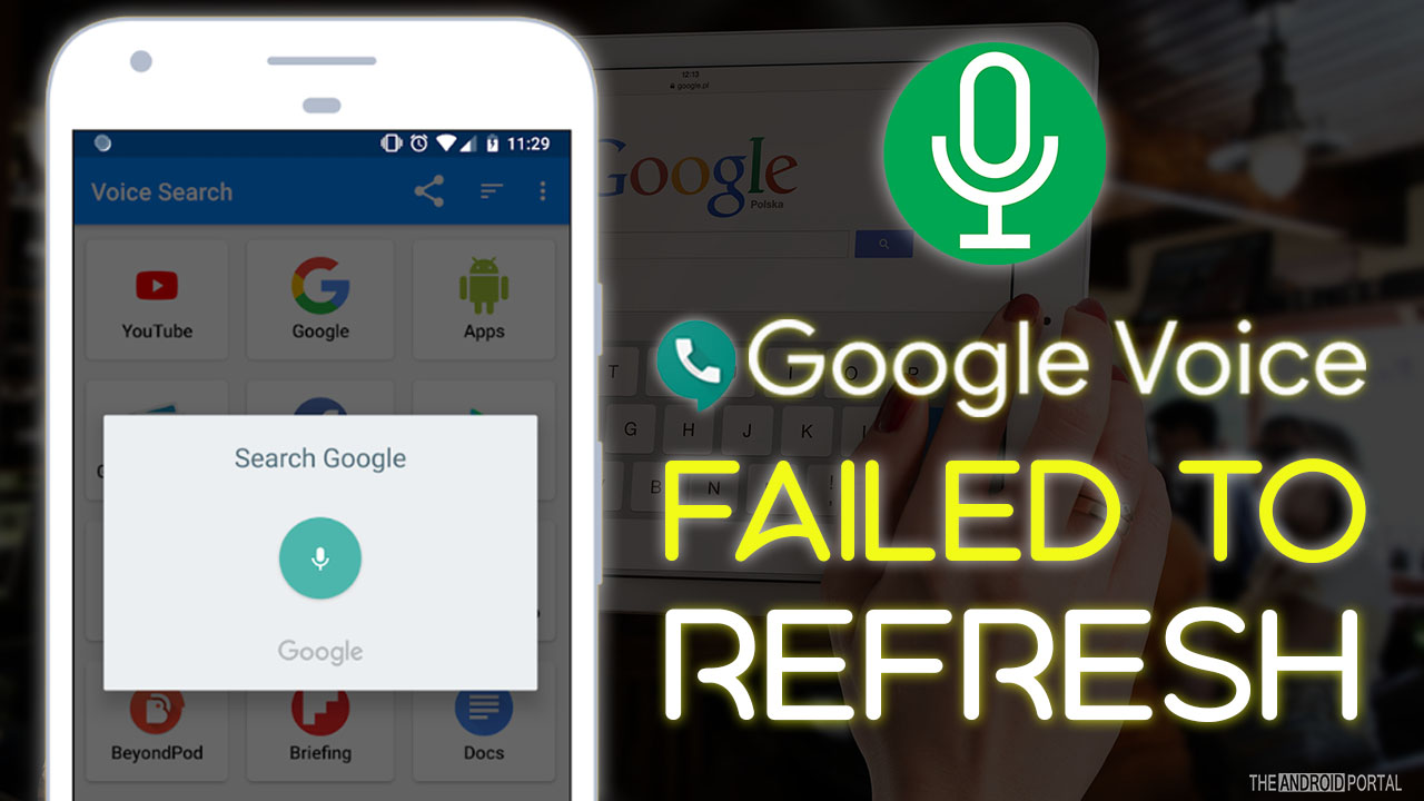 How To Fix Google Voice Failed To Refresh