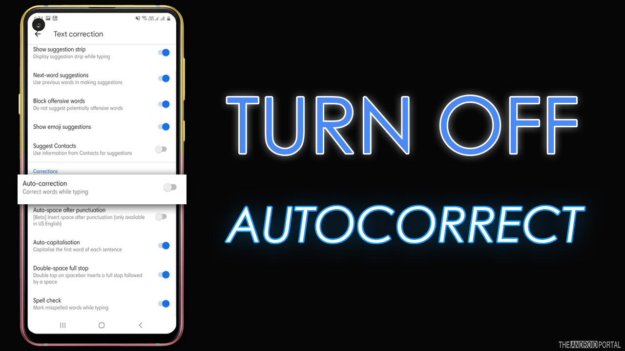 How To Turn Off AutoCorrect On Android?