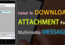 How to Fix Failed To Download Attachment From Multimedia Messages.