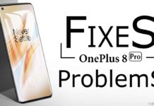 Problems and Fixes Of OnePlus 8 Pro Issues.