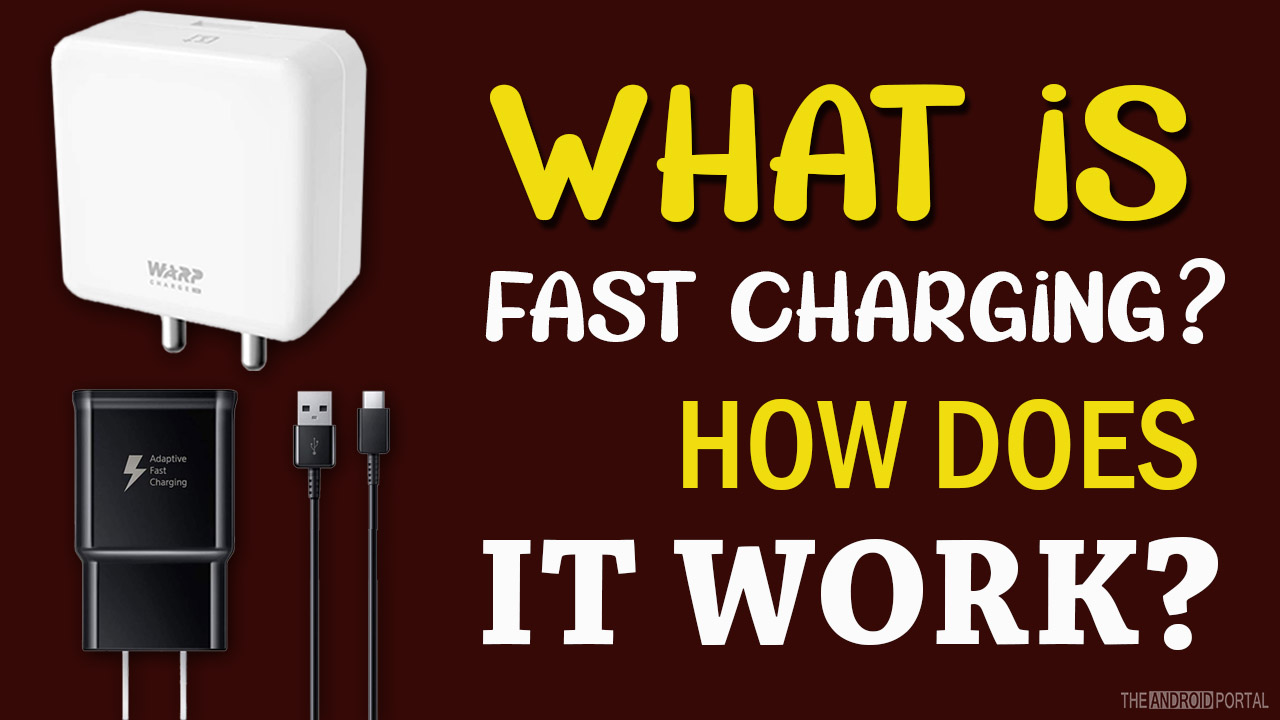 What is Fast Charging And How Does It Work.