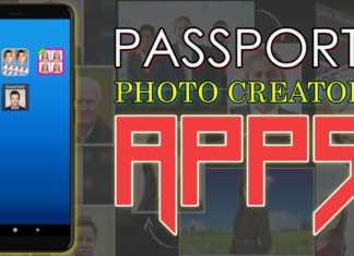 Best Passport Photo Creator Apps For Android.