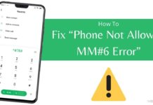 How to Fix Phone Not Allowed MM#6 Error