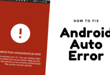 How To Fix Android Auto Communication Error 8, 4, 7, 11, 14