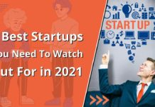 The 5 Best Startups You Need To Watch Out For in 2021