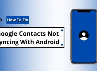 How To Fix Google Contacts Not Syncing With Android